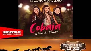 Lauana Prado - Cobaia (feat. Maiara & Maraisa) (Audio HD)