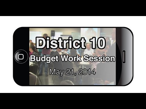 2014 COSA Budget Work Session District 10