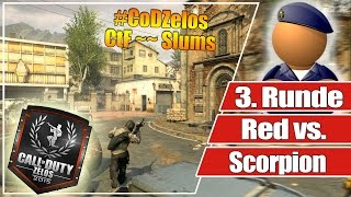 #CoDZelos Halbfinale // Red vs. Scorpion  // 3. Runde CtF auf Slums