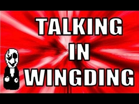 Talking in WingDing Font! (Turn on Captions)