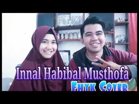 Innal Habibal Musthofa ( fhyk Cover )
