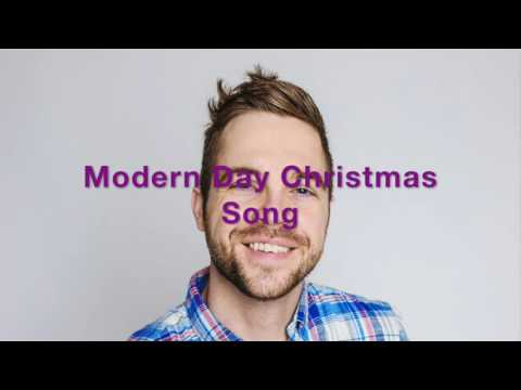 Modern Day Christmas Songs 2017