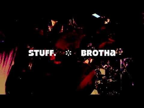 STUFF. * Brotha (Angie Stone), May 8th, 2014