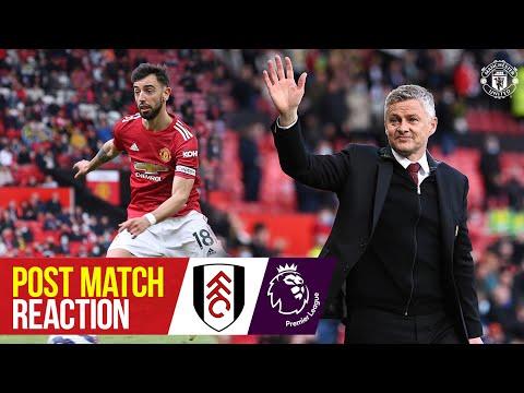 Solskjaer & Fernandes happy to see fans return | Manchester United 1-1 Fulham | Post Match Reaction