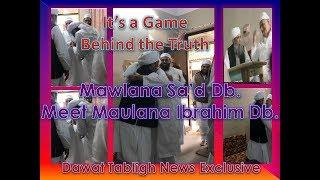 Maulana Sa'd Making Game - Behind the truth      Dawat Tabligh News Exclusive