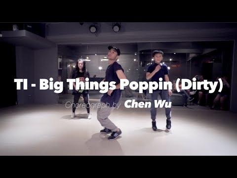 ChenWu 阿程 Hiphop @  TI - Big Things Poppin (Dirty) / 20170710