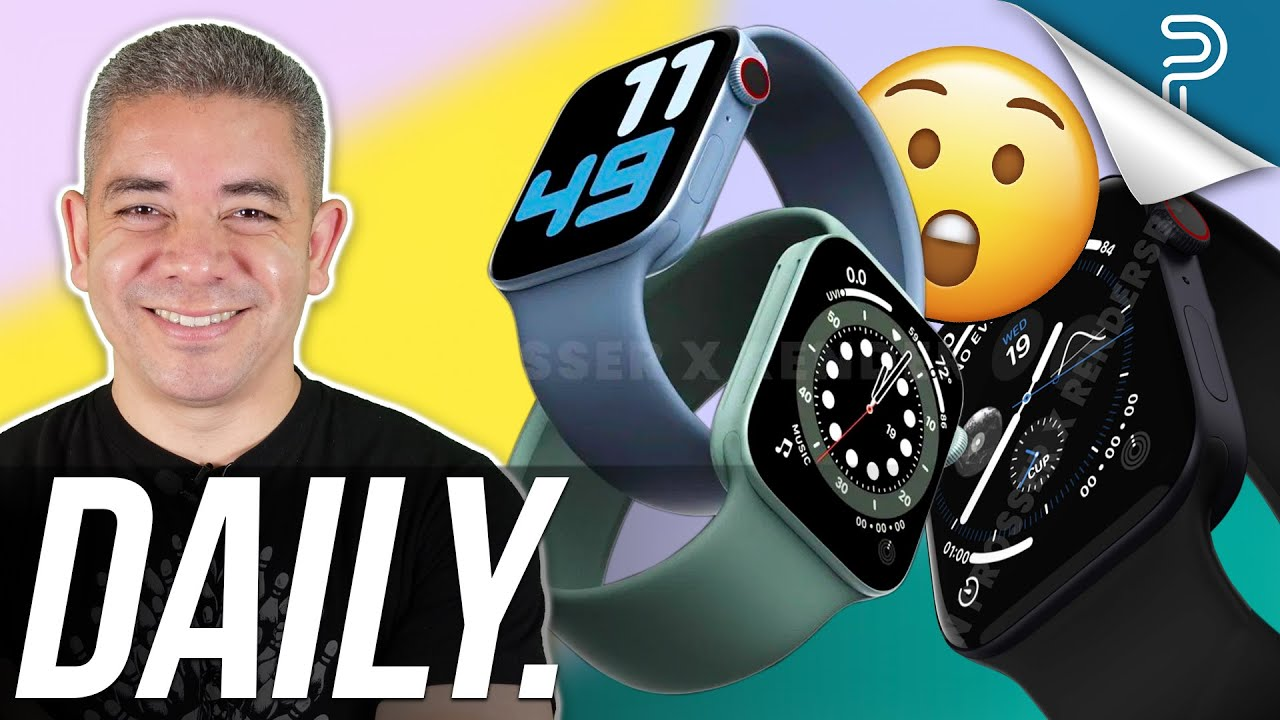 Apple Watch Series 7 MAJOR Changes, Galaxy S22 with CHEAPER Materials & more!