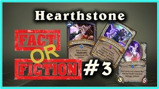 Hearthstone Fact or Fiction - Episode 3 feat. Shadowform, Ancestral Spirit, Soulpriest!