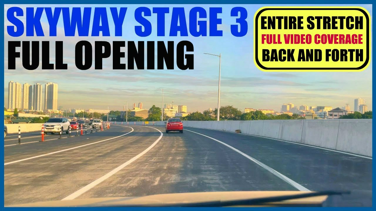 SKYWAY STAGE 3 - 4K 60 FPS | BACK & FORTH - NLEX TO MAKATI - MAKATI TO NLEX 35 MINUTES ONLY!