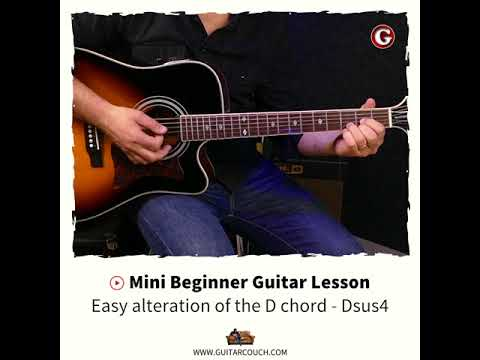 Mini Beginner Guitar Lesson - Another easy alteration of the D chord ...