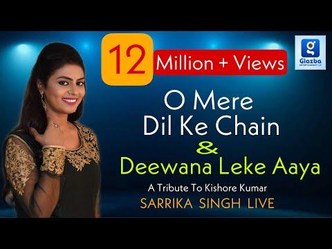 Deewana Leke Aaya He | O Mere Dil Kay Chain | Sarrika Singh Live