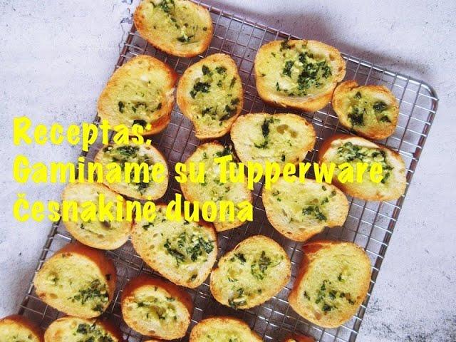 #receptas - česnakinė duona su Tupperware / Vegan Pipiras