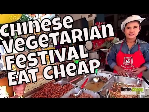 Eat Cheap - Chinese Vegetarian Festival in Thailand