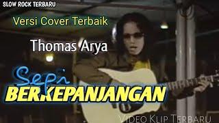 Thomas Arya Sepi Berkepanjangan Reggae Cover Version Not