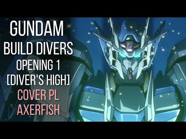 Gundam Build Divers OP1 [Divers High] - COVER PL
