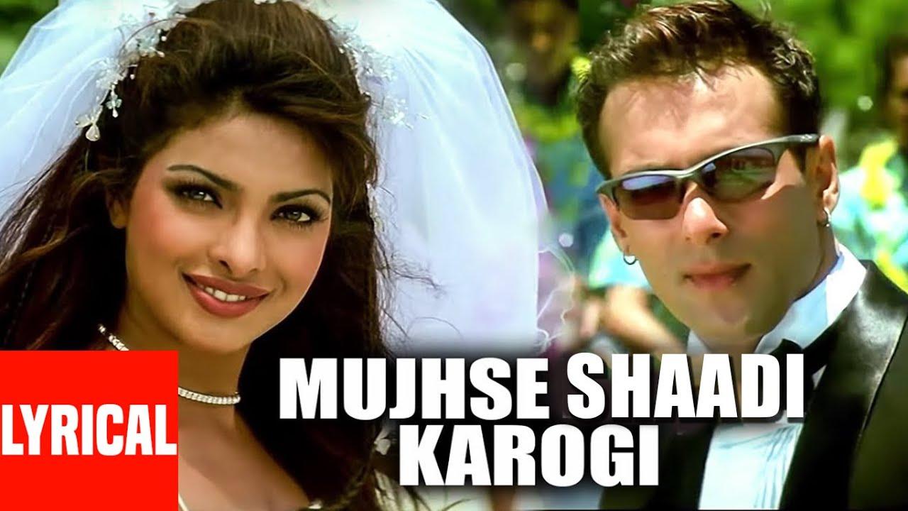 Download Lyrical Video : Mujhse Shadi Karogi Title Track Salman Khan, Akshay Kumar, Priyanka Chopra