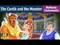 Cantik And The Monster | Dongeng Anak | Kartun Anak | Dongeng Bahasa Indonesia
