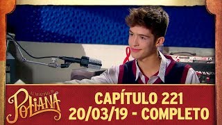as-aventuras-de-poliana-captulo-221-200319-completo