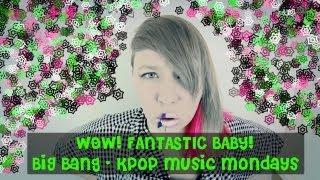 """Big Bang """"Fantastic Baby"""""""