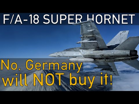 Why Germany is NOT buying the F/A-18 Super Hornet
