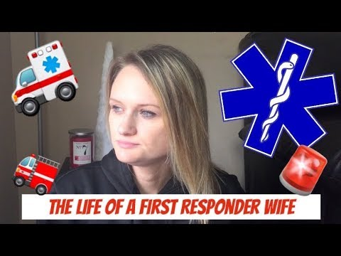 First Responder Wife | Life As A First Responder's Wife