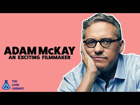 Adam McKay: An Exciting Filmmaker