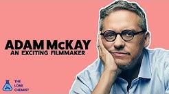 Adam McKay: An Exciting Filmmaker