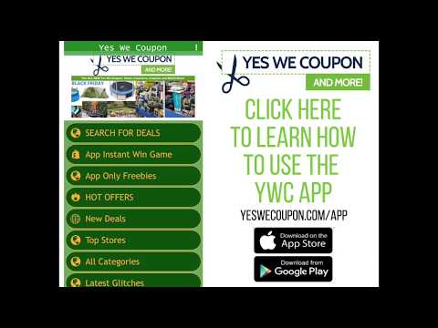 How to use the Yes We Coupon App