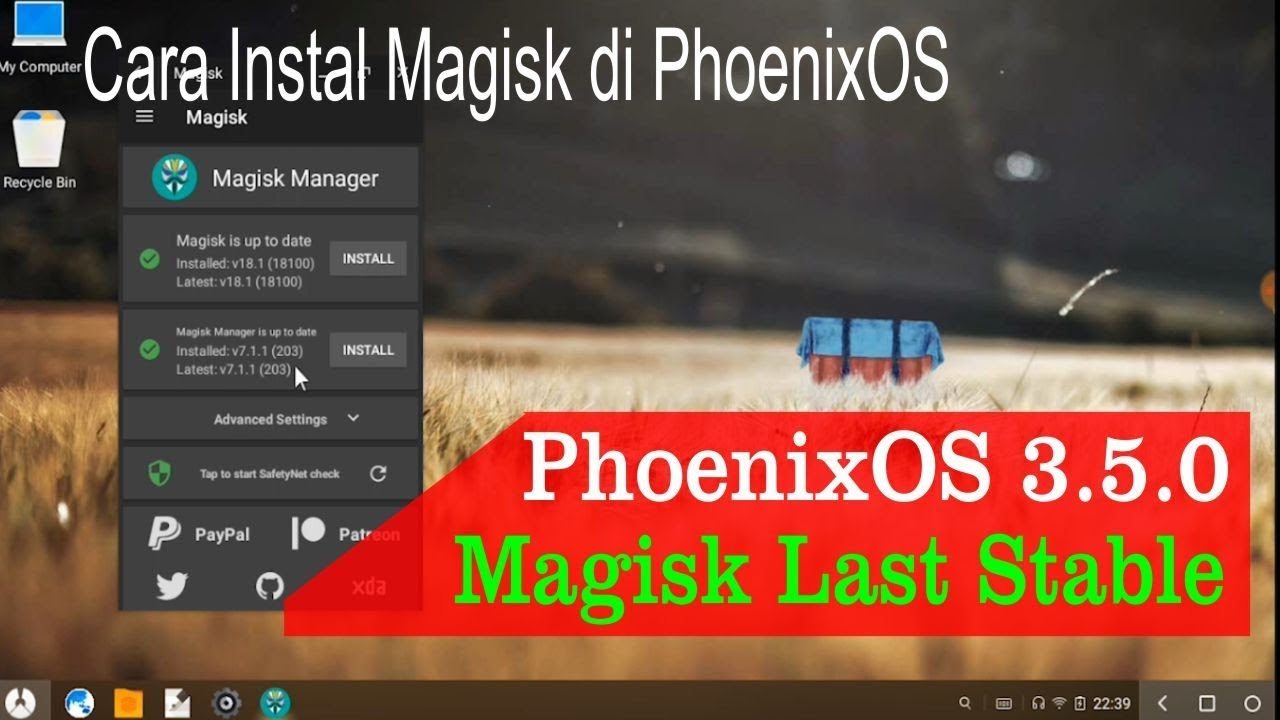 Phoenix OS 3 5 0 Running Well With Magisk Latest Version & Nfs Injector