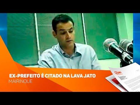 Ex-prefeito de Mairinque é citado na Lava Jato - TV SOROCABA/SBT