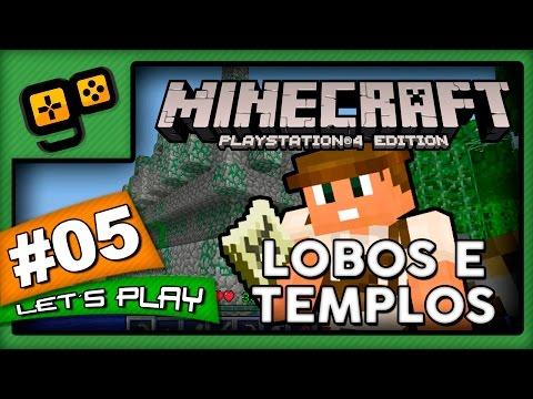 Let's Play: Minecraft PS4 - Parte 5 - Lobos e Templos