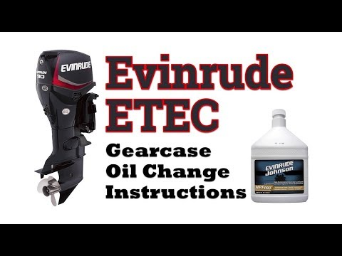 Evinrude ETEC Gearcase Oil Change Instructions | Step by