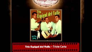 Trio Espigul del Valle – Triste Carta (Perlas Cubanas)