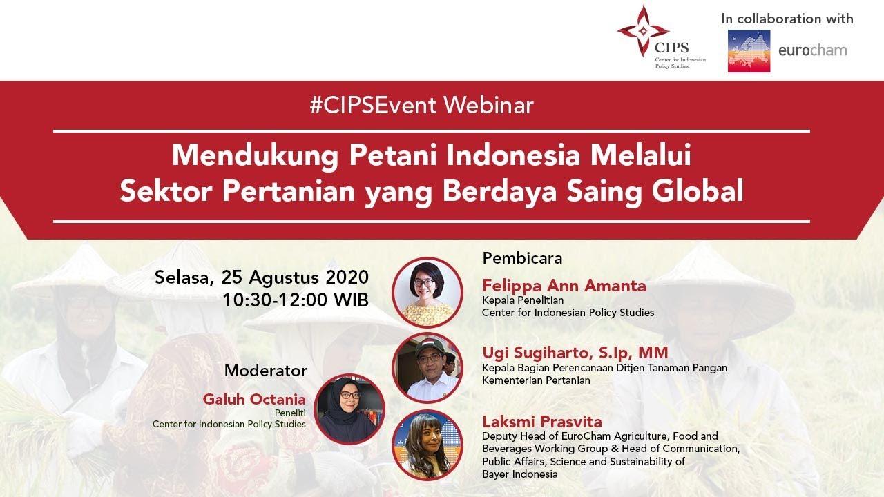 Laporan Acara | Mendukung Petani Indonesia Melalui Sektor Pertanian Berdaya Saing Global