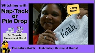 Pile Drop Knockdown stitches Nap Tack Stitches are useful with pile fabrics embroidering on towels.