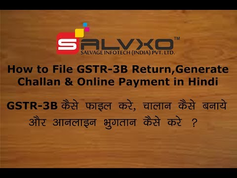 Filing of GSTR 3B Return, Generate Challan & Online Payment - Live latest (Hindi) Part-1