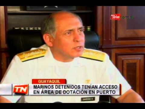 Marinos detenidos tenían acceso en área de dotación en puerto