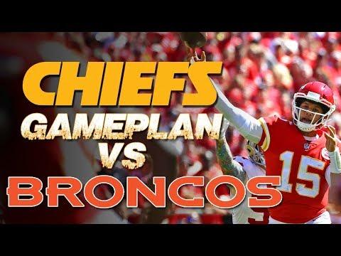 Kansas City Chiefs Gameplan Vs Denver Broncos | Patrick Mahomes Travis Kelce Von Miller | NFL MNF
