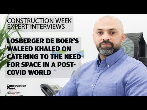 Losberger De Boer's Waleed Khaled on catering to the need for space in a post-COVID world (Part 1)