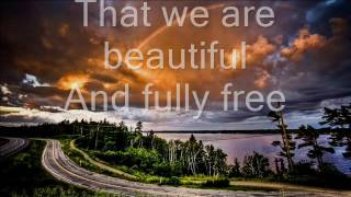 We are beautiful Lyrics Lost & Found