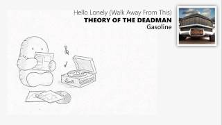 Hello Lonely Walk Away From This Theory Of The Deadman Con Subtítulos