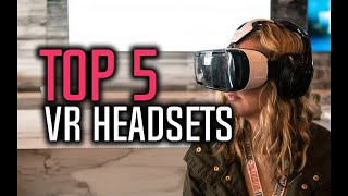 Best VR Headsets in 2018 - Which Is The Best Virtual Reality Headset? | 10BestOnes