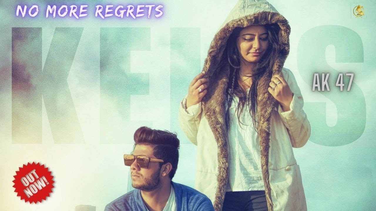 No More Regrets |Kells| Ak47 | New English Songs 2018 | Latest English Songs 2018 | Aryans B Record