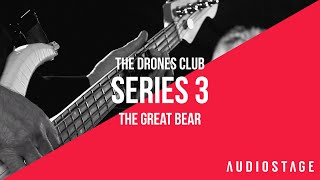 The Great Bear - The Drones Club | AudioStage Live | S3E6
