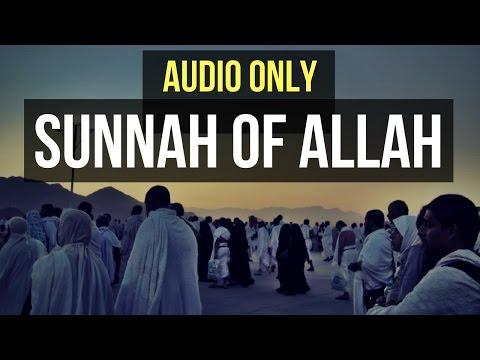 Sunnah of Allah - Shaykh Muhammad Yusri