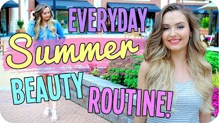 Everyday Summer Beauty Routine - Easy Makeup, Hair & Outfit!