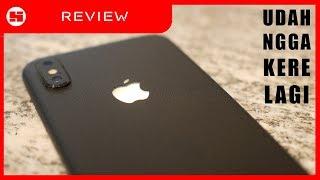 iPhone X Satu Bulan Kemudian : Smartphone Terbaik, Tapi Kamu Pasti Ngga Percaya