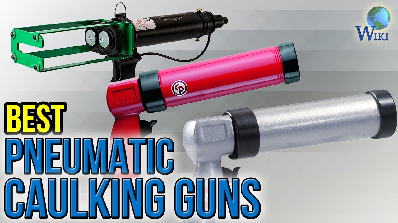 6 best pneumatic caulking guns 2017 youtube. Black Bedroom Furniture Sets. Home Design Ideas