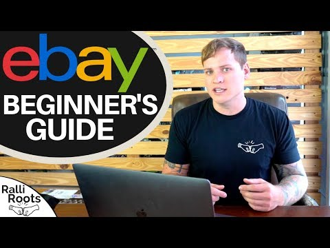 Beginner's Guide to Starting an eBay Business 2019 / 2020 | Step by Step Guide