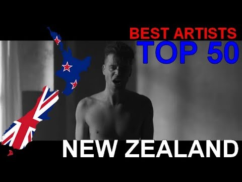 TOP 50 | Best Artists from NEW ZEALAND